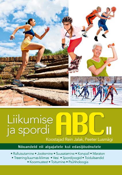 """Ilmus raamat """"Liikumise ja spordi ABC II"""""""