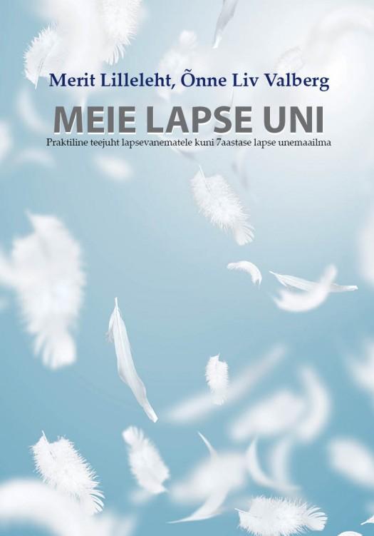 Ilmus Eesti esimene lapse und käsitlev raamat